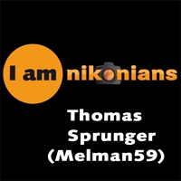 "In late 2009, Tom Sprunger (Melman59) introduced himself to the Nikonians community with a message titled: ""New to Nikonians - hoping to take my photography to a new level."" He is one of the many members who have succeeded in such a quest. Continuously learning, he frequently shares and inspire us all with his comments and splendid images. We are very proud to present him here and a sample of his work."