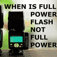 When is Full Power Flash not Full Power?